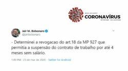 Presidente Jair Bolsonaro anuncia que revogará a suspensão de contratos de trabalho