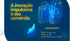DisrupCom: Fecomércio SC, Senac SC e Acate lançam projeto para fomentar cultura de inovação no comércio